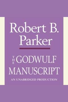The Godwulf manuscript - Robert B Parker