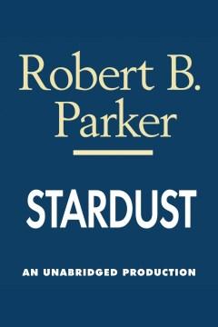 Stardust - Robert B Parker