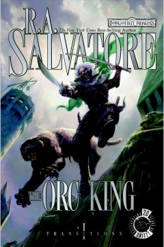 The orc king - R. A Salvatore