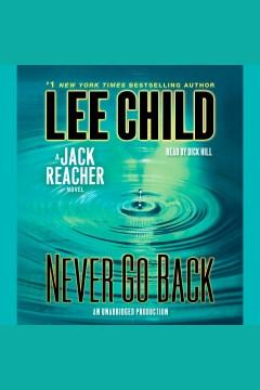 Never go back : a Jack Reacher novel - Lee Child