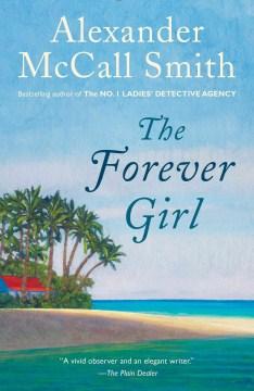 The forever girl - Alexander McCall Smith