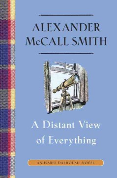 A distant view of everything - Alexander McCall Smith