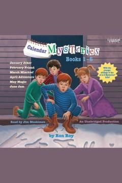 Calendar mysteries books 1-6 - Ron Roy