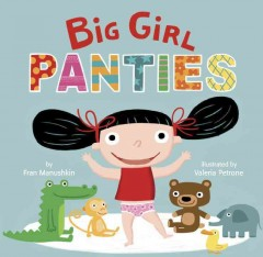 Big girl panties - Fran Manushkin