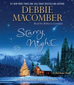 Starry night : a Christmas novel - Debbie Macomber