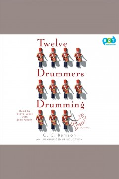 Twelve drummers drumming : [a mystery] - C. C Benison