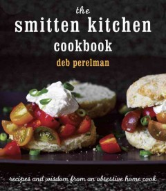 The Smitten Kitchen Cookbook - Deb author Perelman