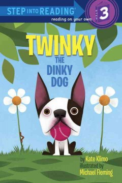 Twinky the dinky dog - Kate Klimo