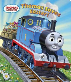 Thomas saves Easter - W Awdry