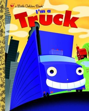 I'm a truck - Dennis R Shealy
