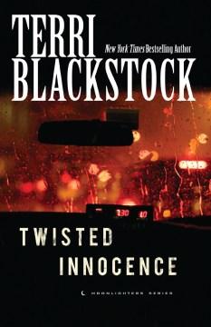 Twisted innocence - Terri Blackstock