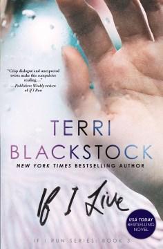 If I live - Terri Blackstock