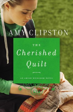 Cherished Quilt - Amy Clipston