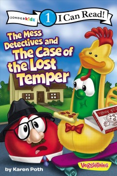 The Mess detectives and the case of the lost temper - Karen Poth