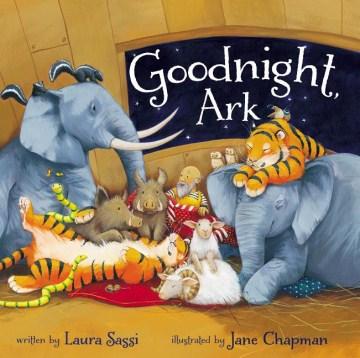 Goodnight, Ark - Laura Sassi