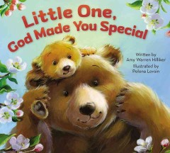 Little one, god made you special - Amy Warren author Hilliker