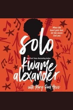 Solo - Kwame Alexander