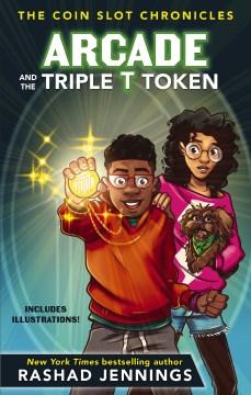 Arcade and the Triple T token - Rashad Jennings