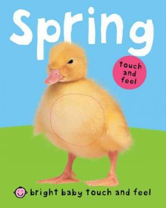 Spring : touch and feel.