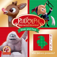 Rudolph the red-nosed reindeer : slide and find.