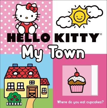 Hello Kitty : my town - Aimée Chapman
