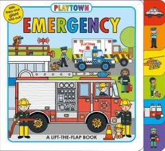 Playtown emergency : a lift-the-flap book