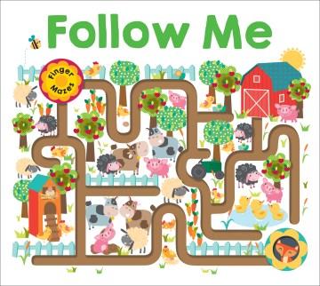 Follow me : finger mazes - Martina Hogan