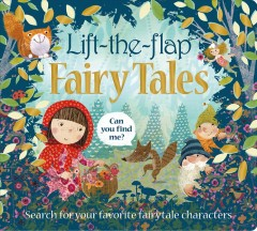 Lift-the-flap fairy tales - Emma (Designer) Jennings