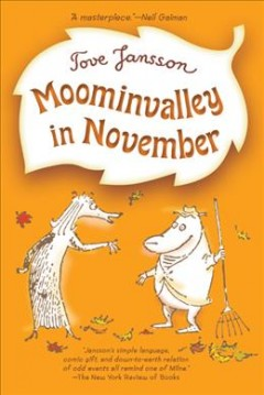 Moominvalley in November - Tove Jansson