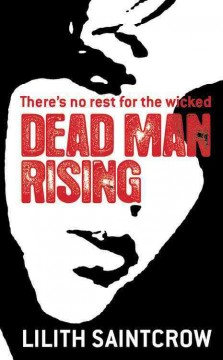 Dead man rising : a Dante Valentine novel - Lilith Saintcrow