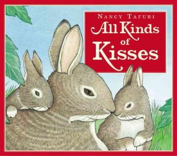 All kinds of kisses - Nancy Tafuri