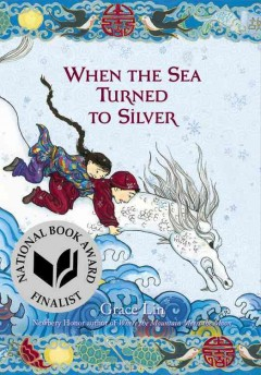 When the sea turned to silver - Grace Lin