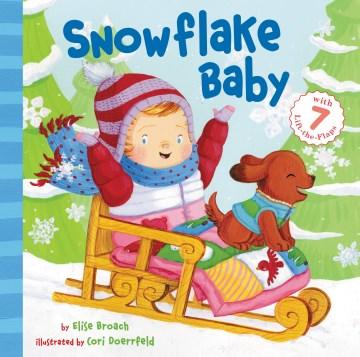 Snowflake baby - Elise Broach