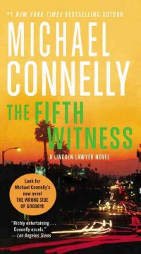 The fifth witness : a novel - Michael Connelly
