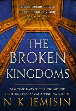 The broken kingdoms - N. K Jemisin