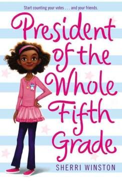 President of the whole fifth grade - Sherri Winston