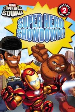 Super hero showdown! - Lucy Rosen