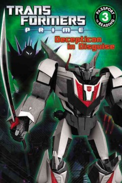Transformers prime : Decepticon in disguise - Katharine Turner