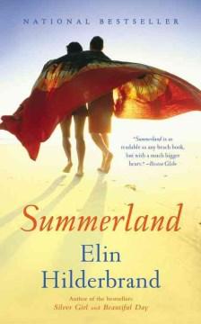 Summerland : a novel - Elin Hilderbrand