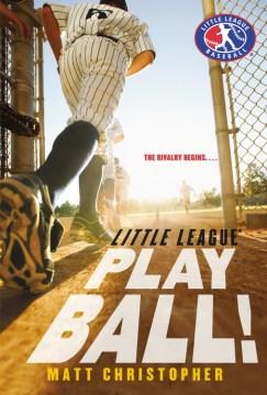 Play ball! - Matt Christopher