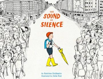 The sound of silence - Katrina Goldsaito