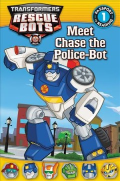 Meet Chase the Police-Bot - Lisa Shea