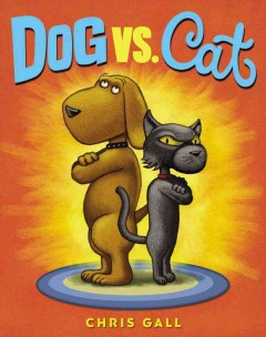 Dog vs. Cat - Chris Gall