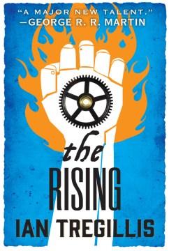 Rising - Ian Tregillis