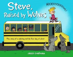 Steve, raised by wolves - Jared Chapman