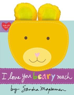 I love you beary much - Sandra Magsamen