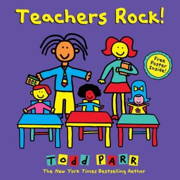 Teachers rock! - Todd Parr