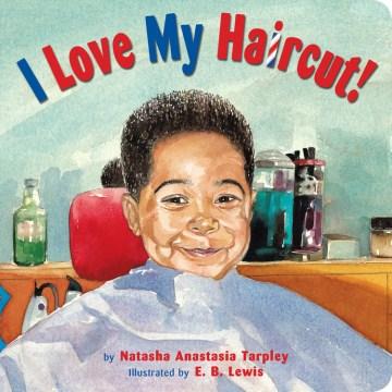 I Love My Haircut! - Natasha.author Tarpley