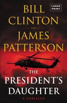 President's Daughter - James; Clinton Patterson