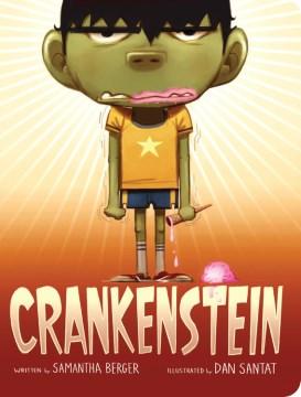 Crankenstein - Samantha Berger